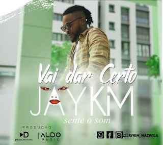 Jay Kim – Vai Dar Certo ( 2019 ) [DOWNLOAD]