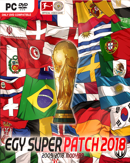 PES 2018 EGY Super Patch 2018 World Cup Edition By MODY 99