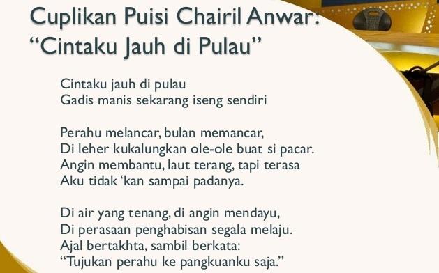 Cintaku Jauh di Pulau Karya Chairil Anwar