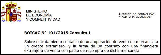 BOICAC 101 consulta 1 venta con entrega posterior venta con pacto de recompra