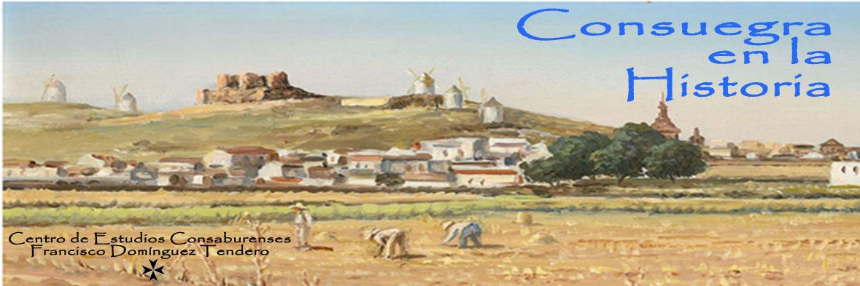 El blog ideal para descubrir la historia, la cultura y el pasado de Consuegra (Toledo)
