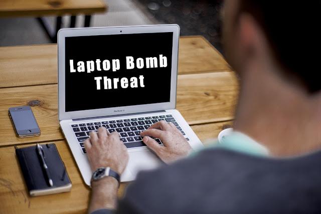Laptop Bomb Threat