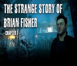 the-strange-story-of-brian-fisher-chapter-1