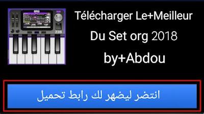 Télécharger Le+Meilleur+Du+Set+org2018+by+Abdou