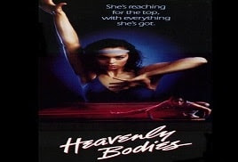 Heavenly Bodies 1984 Watch Online