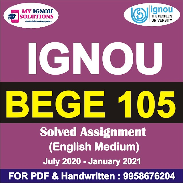 BEGE 105 Solved Assignment 2020-21