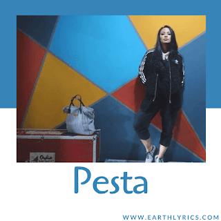 Pesta lyrics