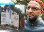 اسد الدین اویسی کے مکان پر حملہ۔ ہندو سینا کے 5 افراد گرفتار