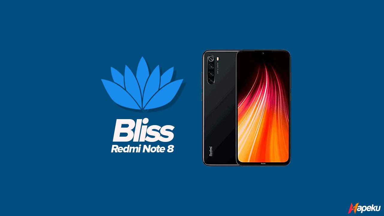 ROM Bliss untuk Xiaomi Redmi Note 8 ( GINKGO )