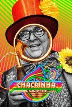 Chacrinha: A Minissérie Torrent - WEB-DL 720p Nacional