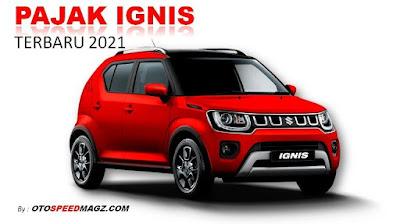 daftar-pajak-mobil-suzuki-ignis-terbaru-2021