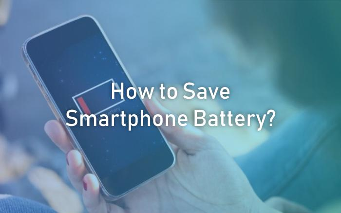 How to Save Smartphone Battery