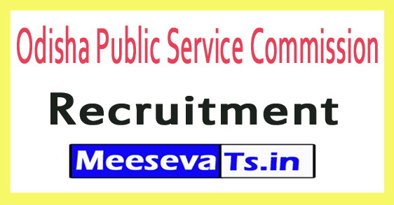 Odisha Public Service Commission OPSC Recruitment Notification 2017