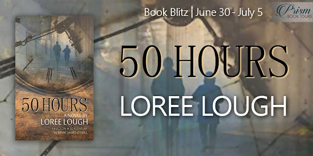 50 Hours by Loree Lough – Release Celebration Blitz + Giveaway