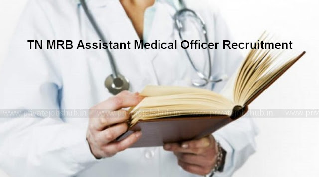 TN MRB Assistant Medical Officer Recruitment