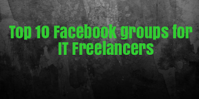 Top 10 facebook groups for IT freelancers