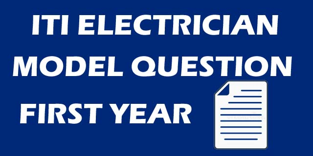 ITI Question Model Paper Electrician First Year