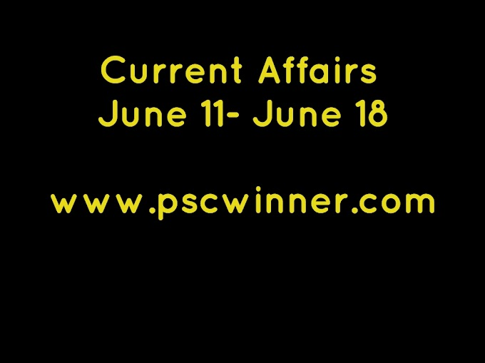 Current Affairs June 11-June 19(Updated)