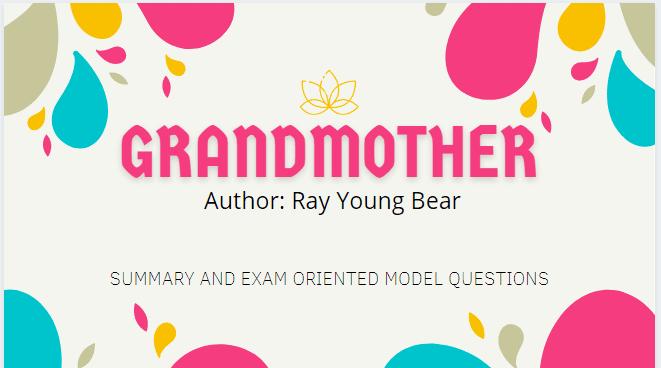 GrandMother Summary | Heritage Of Words | Class XII  English Summary