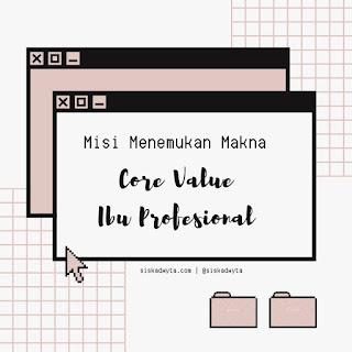 Core value Ibu Profesional
