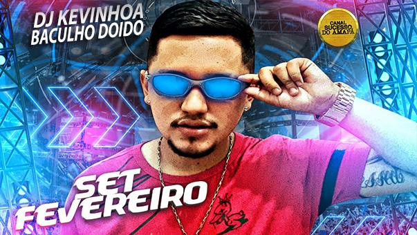 SET ROCK DOIDO DJ KEVINHO FEVEREIRO 2021 AS MELHORES DO BAGULHO DOIDO - CANAL SUCESSO DO AMAPÁ