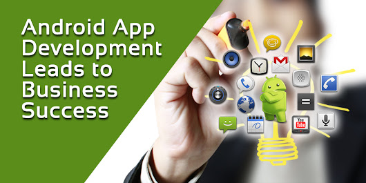 Find The Best Android Application Development Company for Your Needs
