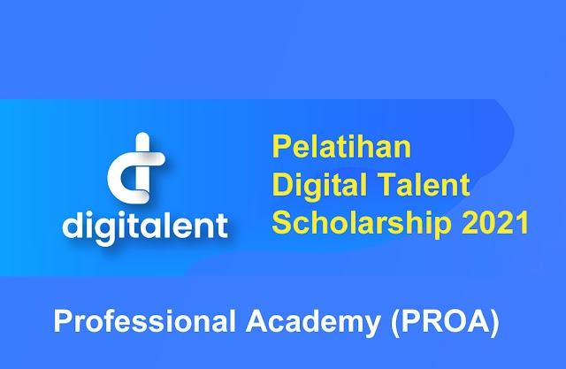 Pelatihan Digital Talent Scholarship 2021 - Professional Academy (PROA)