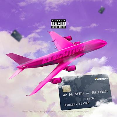 JP Da Maika - Executivo (Feat Mu Kadaff)