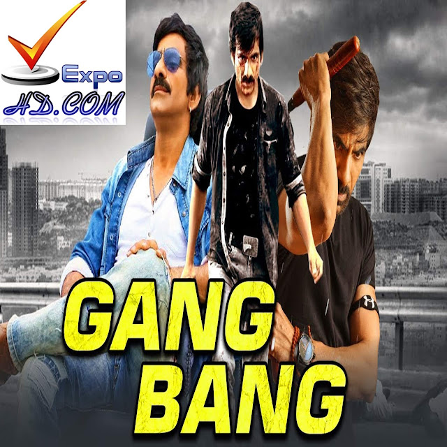 Gang Bang 2019 Watch Online 480p | Esub 1.2Gbs [Download] G.Drive