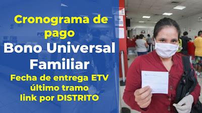Cronograma de pago fecha de entrega por DISTRITO #BonoUniversalFamiliar
