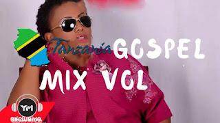 Dj Mix | Tanzania Gospel Mix Vol 1