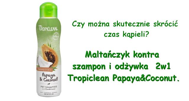 szampon i odżywka tropiclean