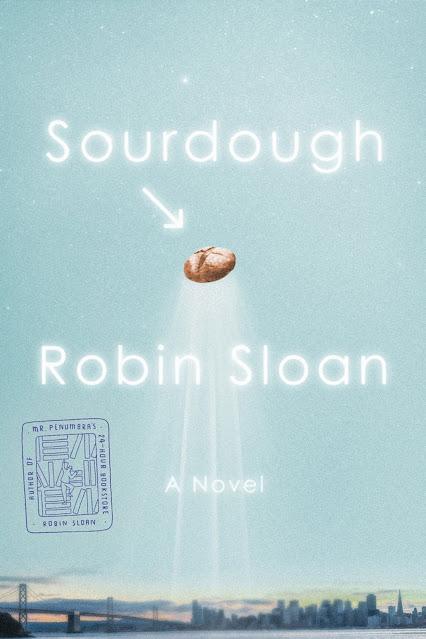 ROBIN SLOAN'S SOURDOUGH