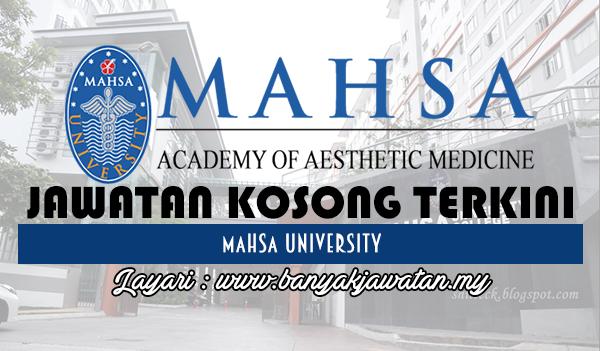 Jawatan Kosong 2017 di MAHSA University www.banyakjawatan.my