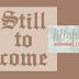 Still To Come -