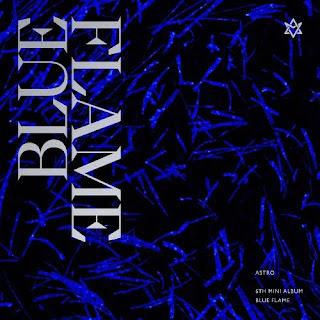 [Mini Album] ASTRO - BLUE FLAME (MP3) full zip rar 320kbps