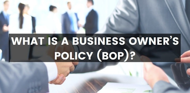 what is a business owner's policy bop insurance