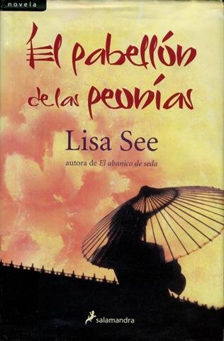 El Pabellón De Las Peonias – Lisa See