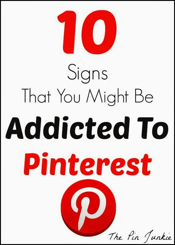ten-signs-that-you're-addicted-to Pinterest