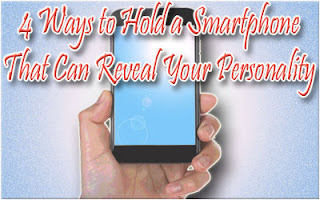 4 Ways to Hold a Smartphone That Can Reveal Your Personality