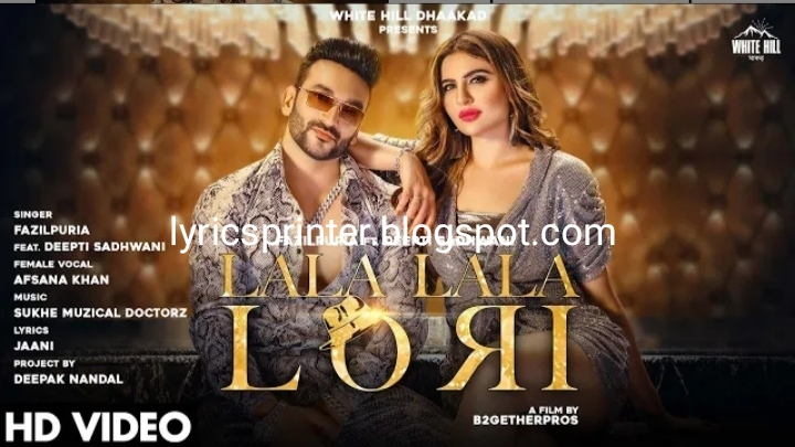 Lala lala lori lyrics - fazilpuria lyrics in english
