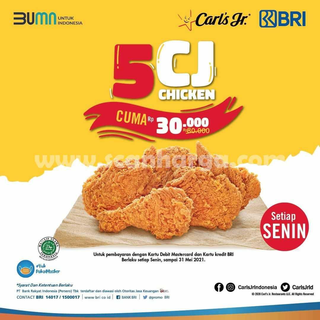 Carls Jr Promo 5 Potong Ayam CJ Cuma Rp 30.000 dengan Kartu Kredit BRI
