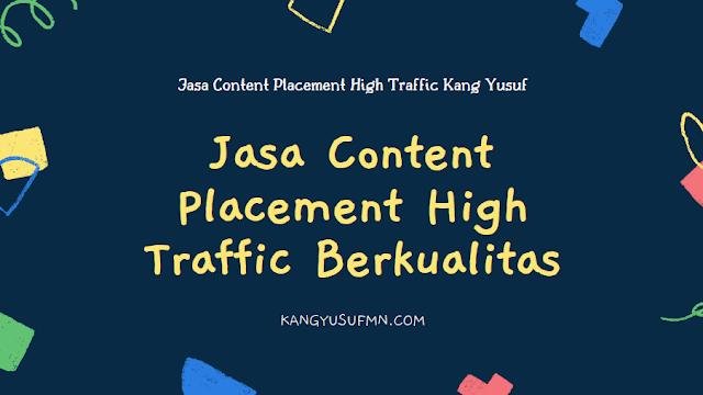 Jasa Content Placement High Traffic Berkualitas