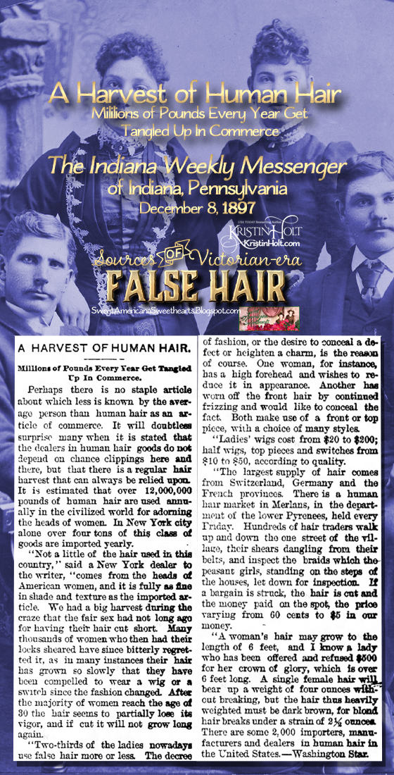 Kristin Holt | Sources of Victorian-era FALSE HAIR. From The Indiana Weekly Messenger of Indiana, Pennsylvania on December 8, 1897, the full article image (transcribed in full in blog post).
