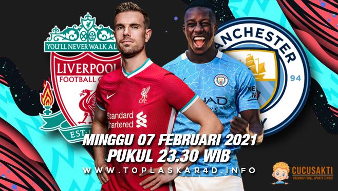 Prediksi Bola Liverpool vs Manchester City Minggu 07 Februari 2021