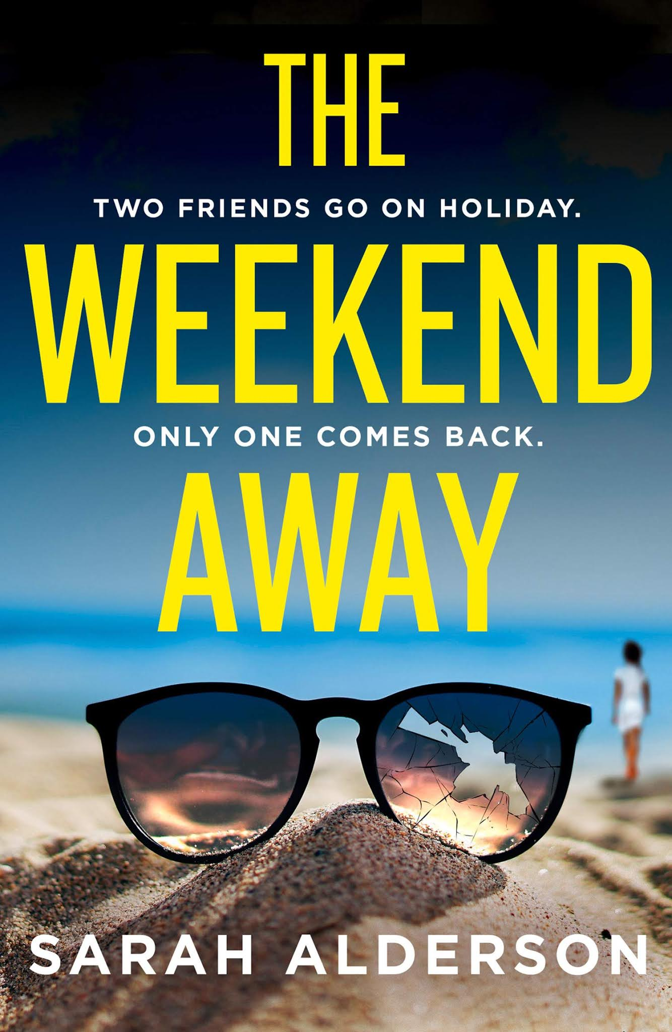 Dark Thrill reviews: The Weekend Away by Sarah Alderson