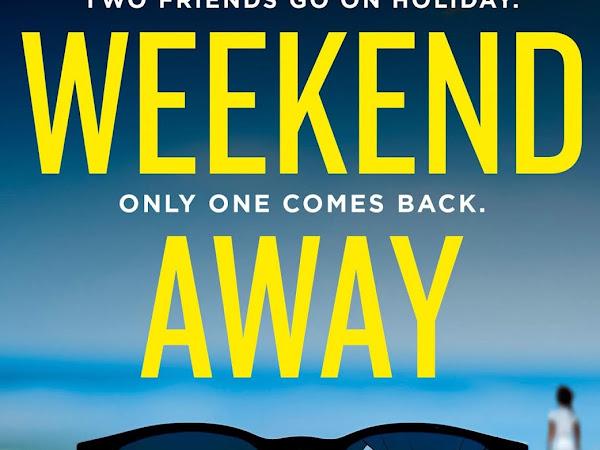 Dark Thrill reviews: The Weekend Away by Sarah Alderson
