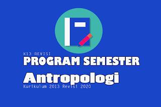 Prosem Antropologi SMA Kurikulum 2013 Revisi