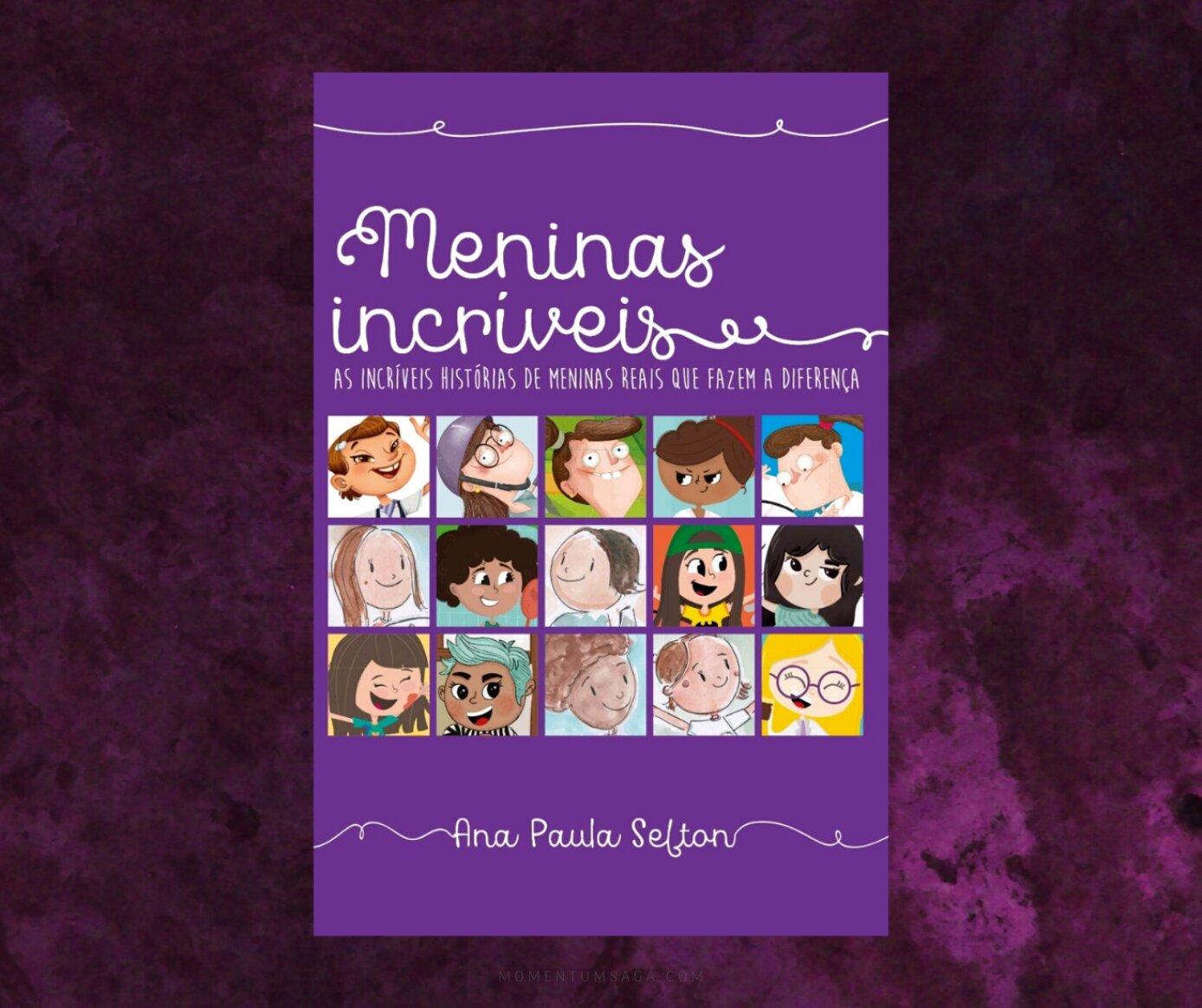 Resenha: Meninas Incríveis, de Ana Paula Sefton