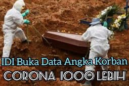 Idi Buka Data Korban Corona 1000 Lebih